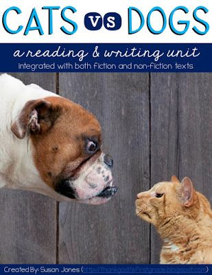 Cats vs. Dogs - A Reading and Writing Project - Thank God It's First Grade!