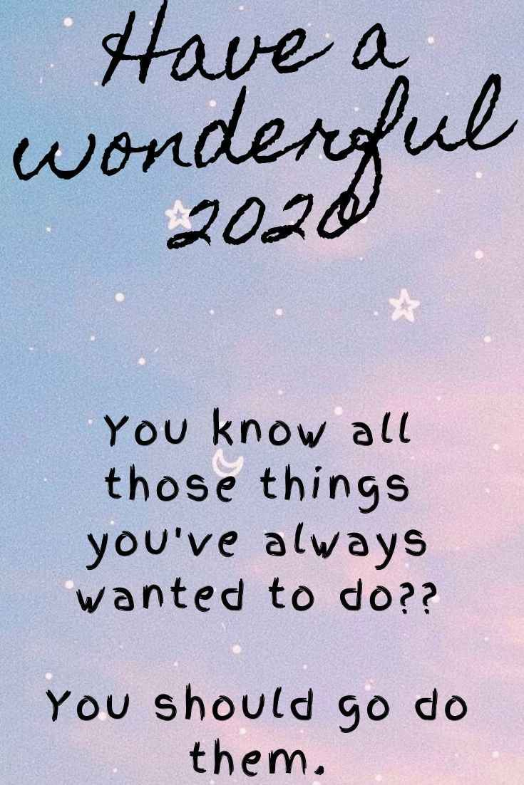 20 Inspirational Quotes 2020 To Keep You Motivated Quotes About New Year Happy New Year Quotes Life Quotes