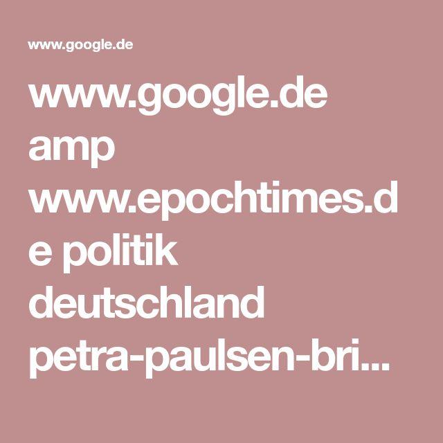 www.google.de amp www.epochtimes.de politik deutschland petra-paulsen-brief-bundeskanzlerin-merkel-migranten-manchester-familiennachzug-fluechtlinge-schuldenberg-a2126434.html amp