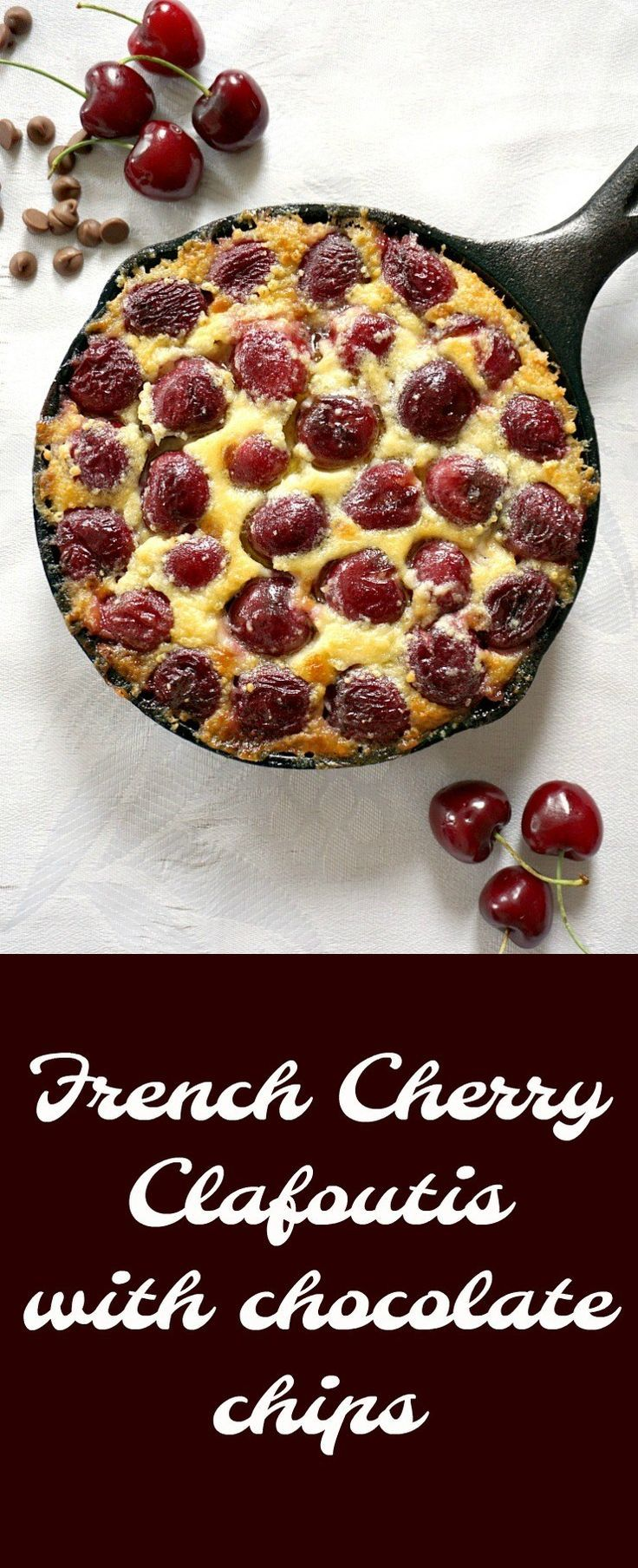 French Cherry Clafoutis recipe with chocolate chips, my take on the famous summer dessert. With a delicate almond custard-like taste and texture, this easy cherry clafoutis is one of those quick easy desserts that never fail to impress.
