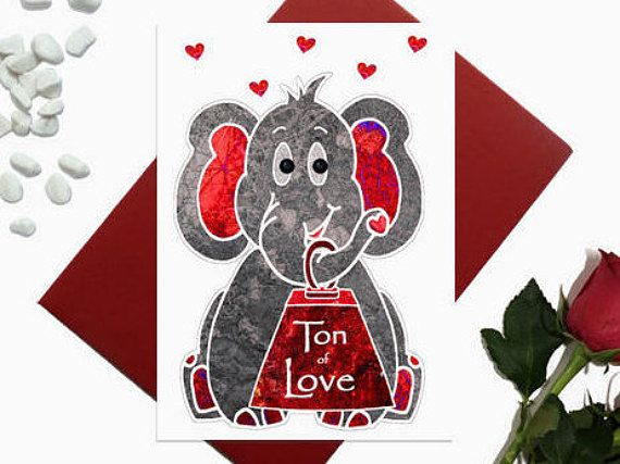 Valentines day card  Elephant  ton of love  Cute