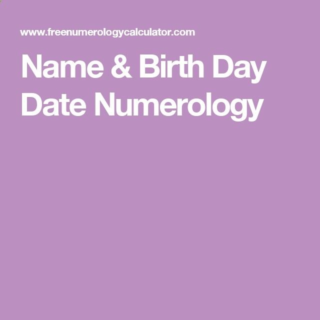 Name  Birth Day Date Numerology