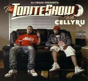 The Tonite Show With Celly Ru [CD], 31683340