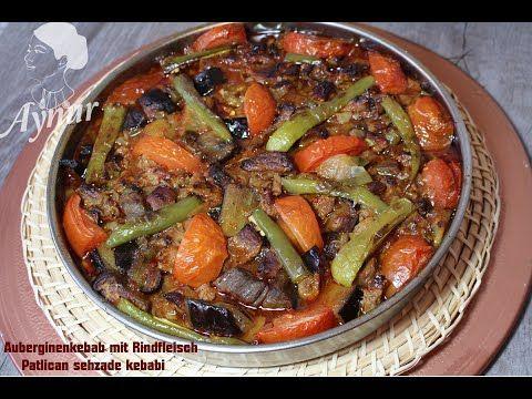 Patlican Şehzade Kebabı Tarifi- Auberginen Kebab-Ramazan tarifleri - YouTube