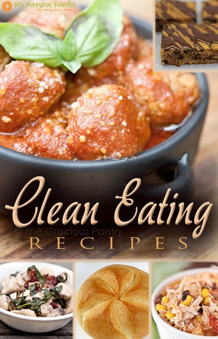 Clean Eating Recipes on MyNaturalFamily.com
