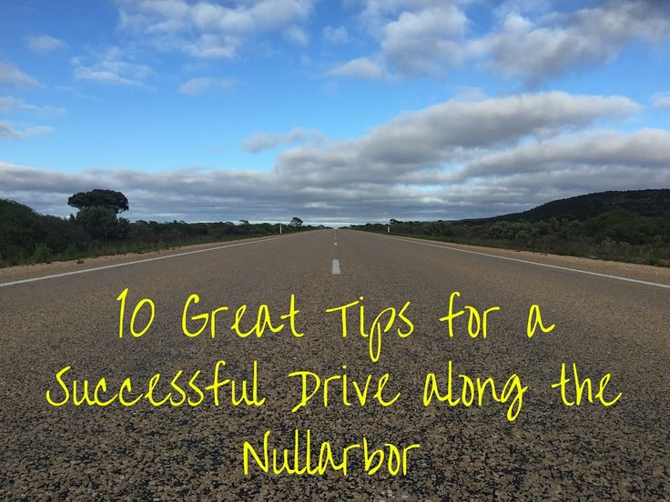 10 Great Tips for a Successful Drive along the Nullarbor