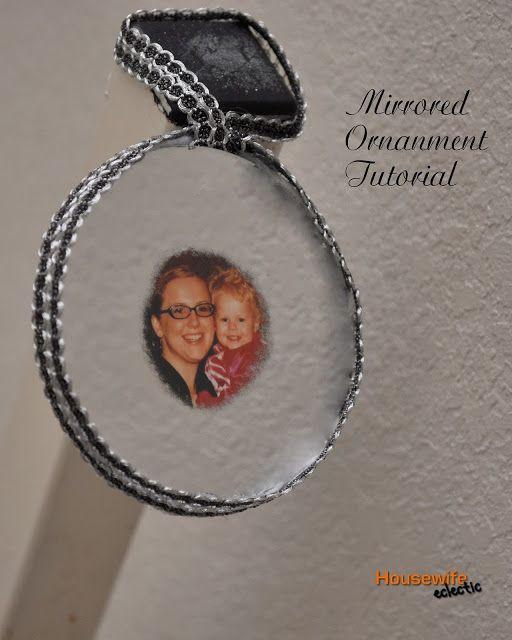 Housewife Eclectic: Mirrored Ornament Tutorial