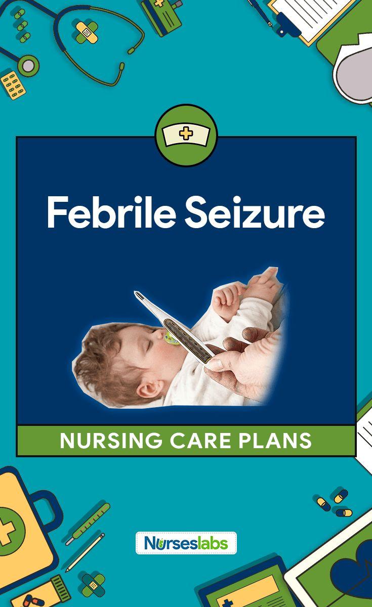 Febrile Seizure Nursing Care Plans