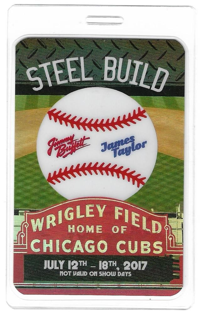 1-Wrigley Field, Jimmy Buffett & James Taylor,Hologram WORK Laminate Chicago,IL  #ChicagoCubs