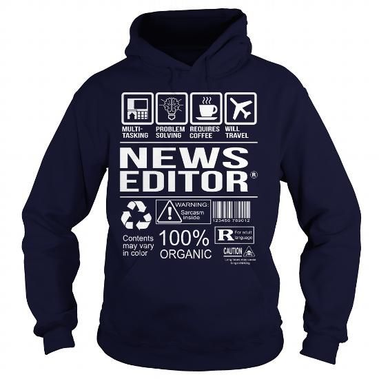 Awesome Tee For News Editor #old tshirt #sweater hoodie. HURRY:   => https://www.sunfrog.com/LifeStyle/Awesome-Tee-For-News-Editor-Navy-Blue-Hoodie.html?68278