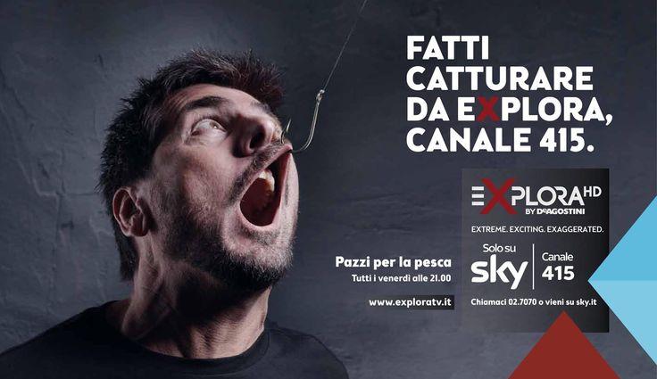 Outdoor launch for EXPLORA (Sky tv channel), 2014. CW: Filippo Santi. AD: Carmelina Gioffrè. Creative Directors: Marco Carnevale and Luca Maoloni. Photographer: Daniele Fiore.