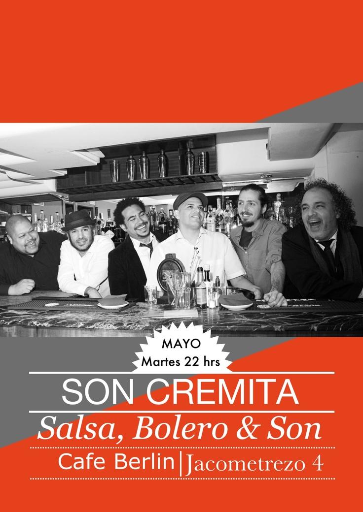 Son cremita los Martes de Mayo 2013 en el café Berlin de Madrid