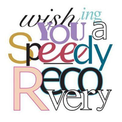 speedy recovery   happy birthday