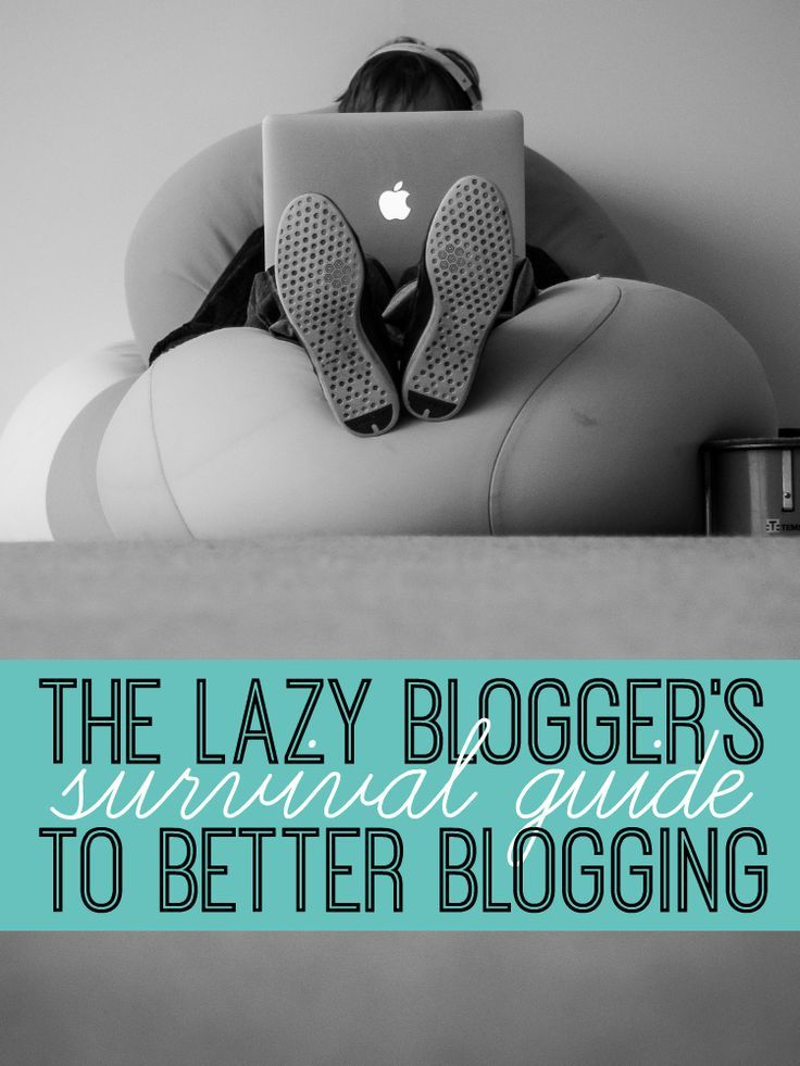 The Lazy Blogger's Survival Guide to Better Blogging: Learn how to blog more effectively, blog strategically, kick your productivity into high gear and grow your blog all while still being a little bit lazy.  How to build a better blog starts with these awesome tips from Be Inspired Creative.