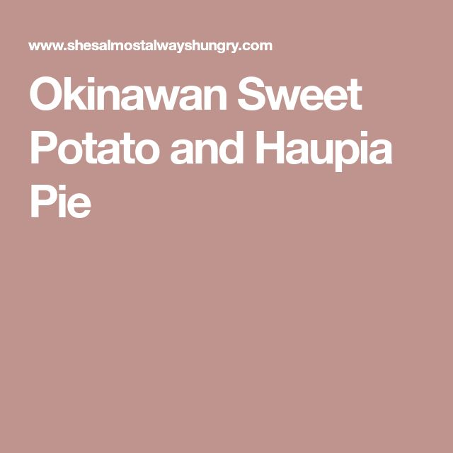Okinawan Sweet Potato and Haupia Pie