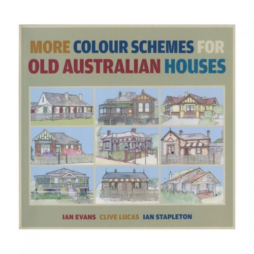 More Colour Schemes for Old Australian Homes  This is an authoritative guide to painting and decorating old houses using the traditional colours and techniques for your style of period home.  $39.95