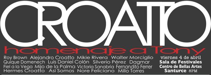 Croatto: Homenaje a Tony @ Centro de Bellas Artes, Santurce #sondeaquipr #tonycroatto #cba #santurce #sanjuan