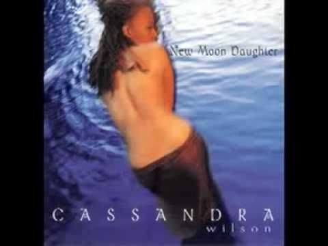 Cassandra Wilson - Love Is Blindness