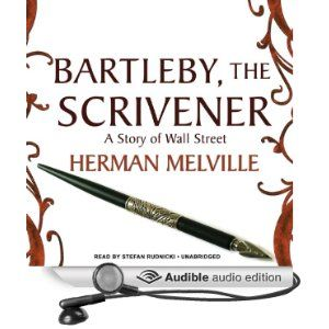 a critique of bartleby the scrivener a story by herman melville Profession,' a critique of lemuel shaw, melville's father-in-law,3 an attack   herman melville, bartleby the scrivener: a story of wall street, in the.
