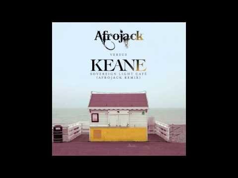 Keane - Sovereign Light Café (Afrojack Remix) [Available December 24]