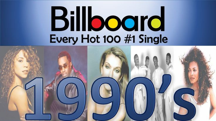 Every Billboard Hot 100 #1 Single of the 90's