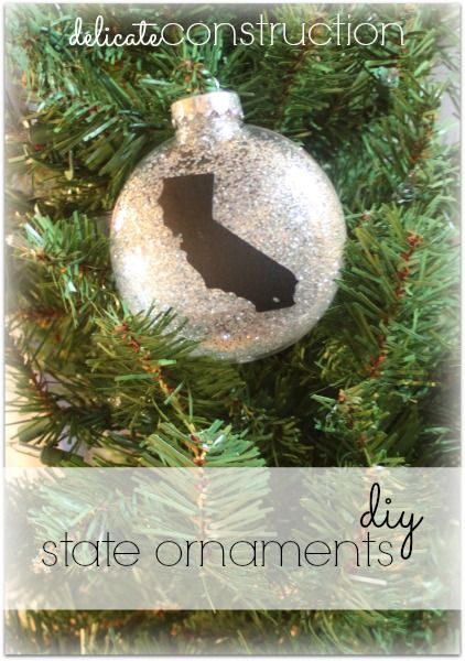 DIY State Ornaments - Delicate Construction #ornaments #christmas