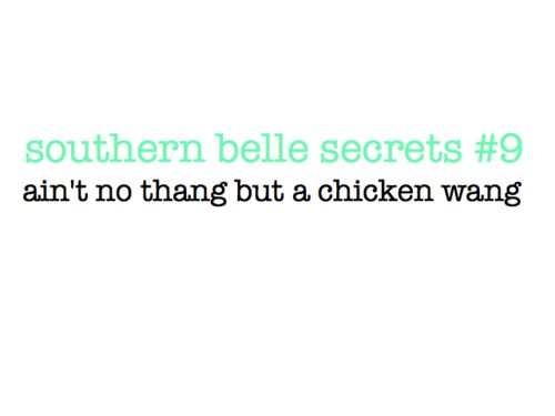Chicken wang.Southern Boutiques, Chicken Wang, Southern Belle Secrets, Southern Things, Southern Charms, Southern Girls, Southern Traditional, Aint, Southernbellesecrets Tumblr