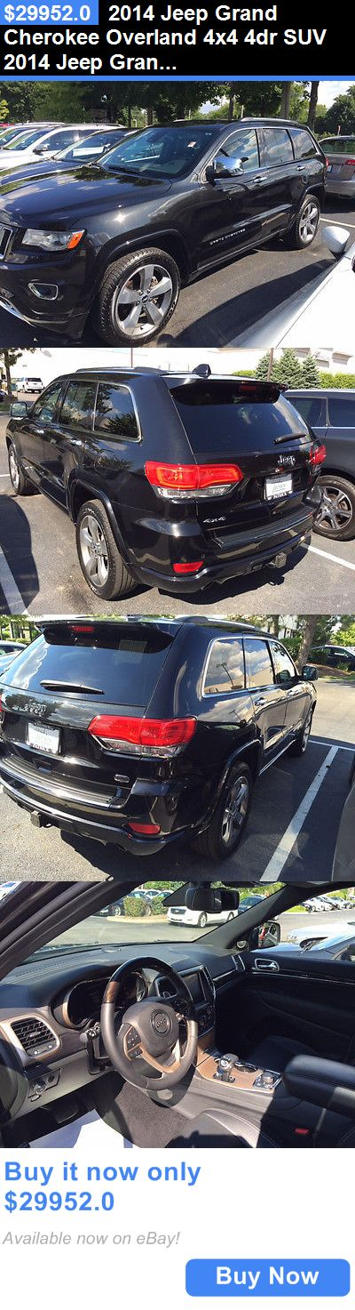 SUVs: 2014 Jeep Grand Cherokee Overland 4X4 4Dr Suv 2014 Jeep Grand Cherokee Overland 4X4 4Dr Suv 51742 Miles Black Diamond. Suv 3.6 BUY IT NOW ONLY: $29952.0