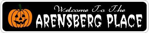 ARENSBERG PLACE Lastname Halloween Sign - 4 x 18 Inches by The Lizton Sign Shop. $12.99. Aluminum Brand New Sign. Rounded Corners. Predrillied for Hanging. Great Gift Idea. 4 x 18 Inches. ARENSBERG PLACE Lastname Halloween Sign 4 x 18 Inches - Aluminum personalized brand new sign for your Autumn and Halloween Decor. Made of aluminum and high quality lettering and graphics. Made to last for years outdoors and the sign makes an excellent decor piece for indoors. Great fo...