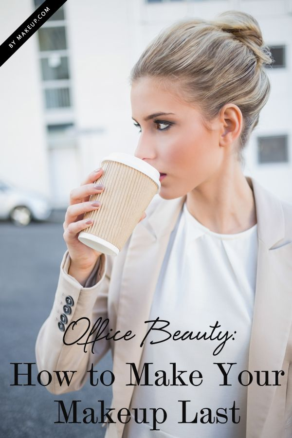 how to make your makeup last all day #makeup #beautytips #beauty http://www.makeup.com/office-beauty-tips/