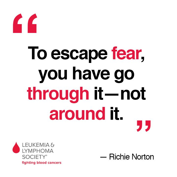 What have you found on the other side of fear? Leukemia AwarenessThe ...