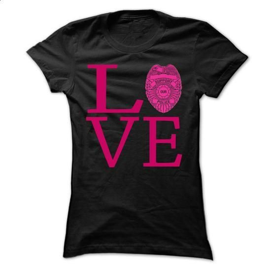 LOVE Our Brave Police Officers - #cheap shirts #customized sweatshirts. ORDER NOW => https://www.sunfrog.com/LifeStyle/LOVE-Our-Brave-Police-Officers-Black-17136669-Ladies.html?60505
