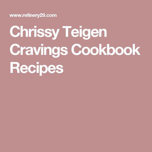 Chrissy Teigen Cravings Cookbook Recipes
