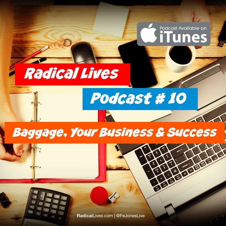 Baggage, Your Business & Success! Today's topic for #Podcast  Episode 10. http://evpo.st/1GQubO1