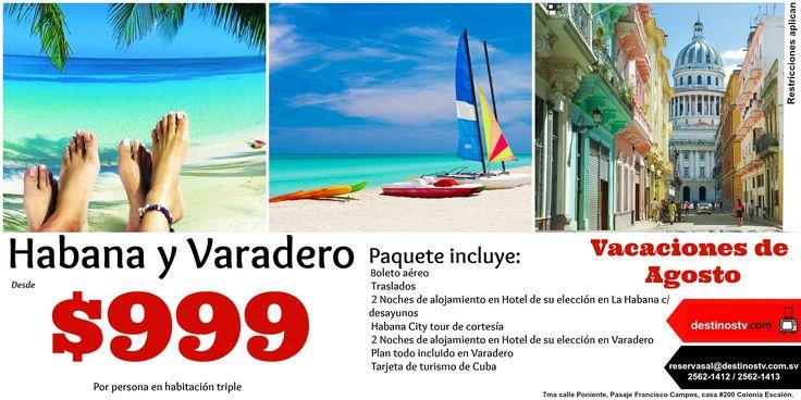 ¡Aprovecha este paquete para Habana y Varadero en vacaciones de Agosto! Paquete incluye:  - Boleto aéreo  -Traslados  -2 Noches de alojamiento en Hotel de su elección en La Habana c/desayunos - Habana City tour de cortesía  - 2 Noches de alojamiento en Hotel de su elección en Varadero - Plan todo incluido en Varadero -Tarjeta de turismo de Cuba y Asistencia de viaje - Impuestos sobre el alojamiento Restricciones aplican