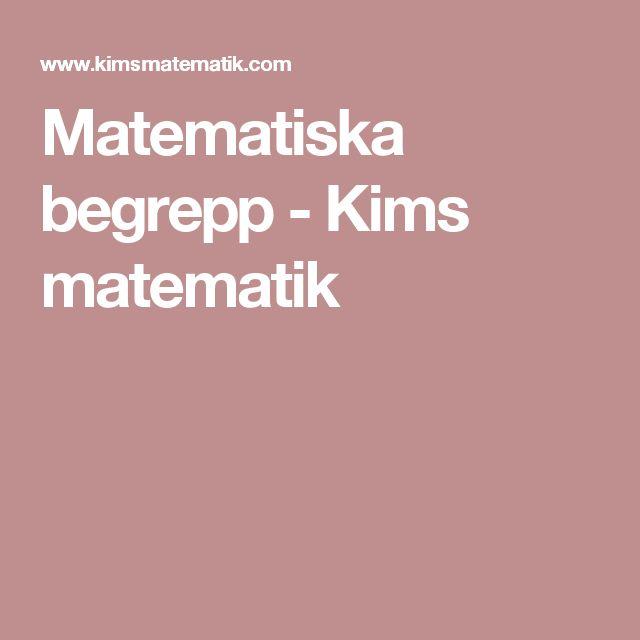 Matematiska begrepp - Kims matematik