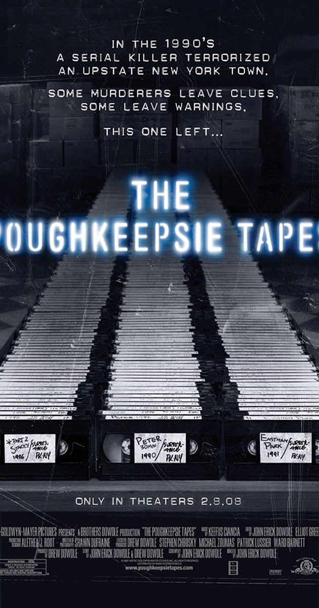 Directed by John Erick Dowdle.  With Stacy Chbosky, Ben Messmer, Samantha Robson, Ivar Brogger. In an abandoned house in Poughkeepsie, New York murder investigators uncover hundreds of tapes showing decades of a serial killer's work.