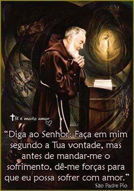 São Padre Pio de Pietrelcina Frases