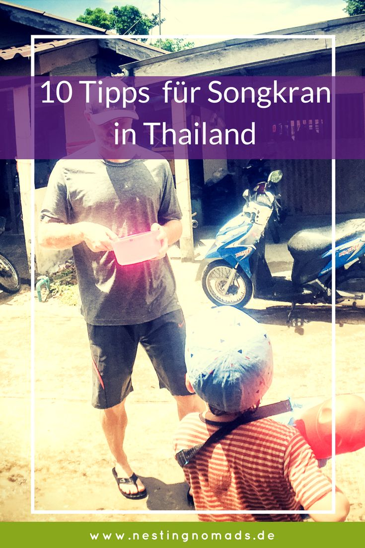 Das Wasserfest Songkran in Thailand. Tipps für viel Spaß und richtige Verhaltensweisen.   #thailand #festeinthailand #songkran #wasserfest
