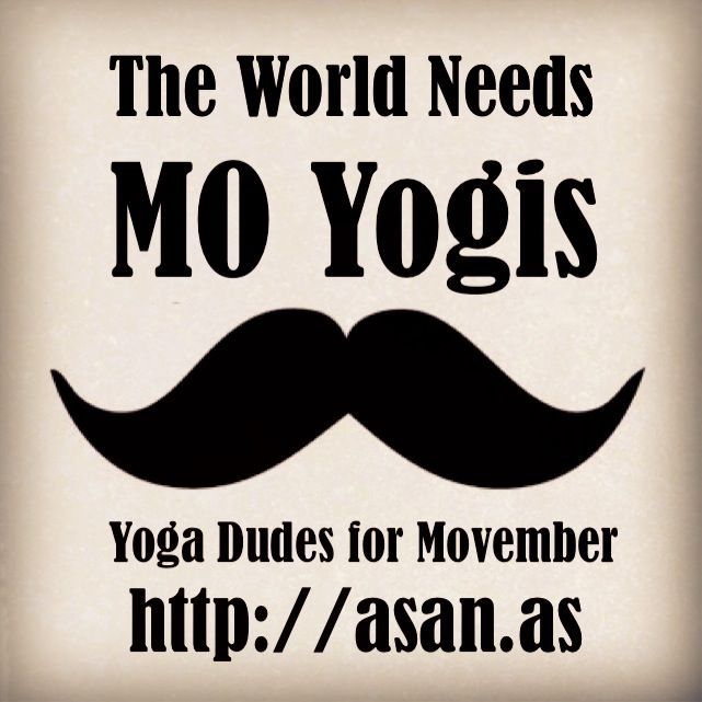 """""""Yoga Dudes for Movember"""" Photo Contest -  let's get more guys into Yoga! Enter your pics here: http://www.yogatrail.com/yoga-poses/contest/"""