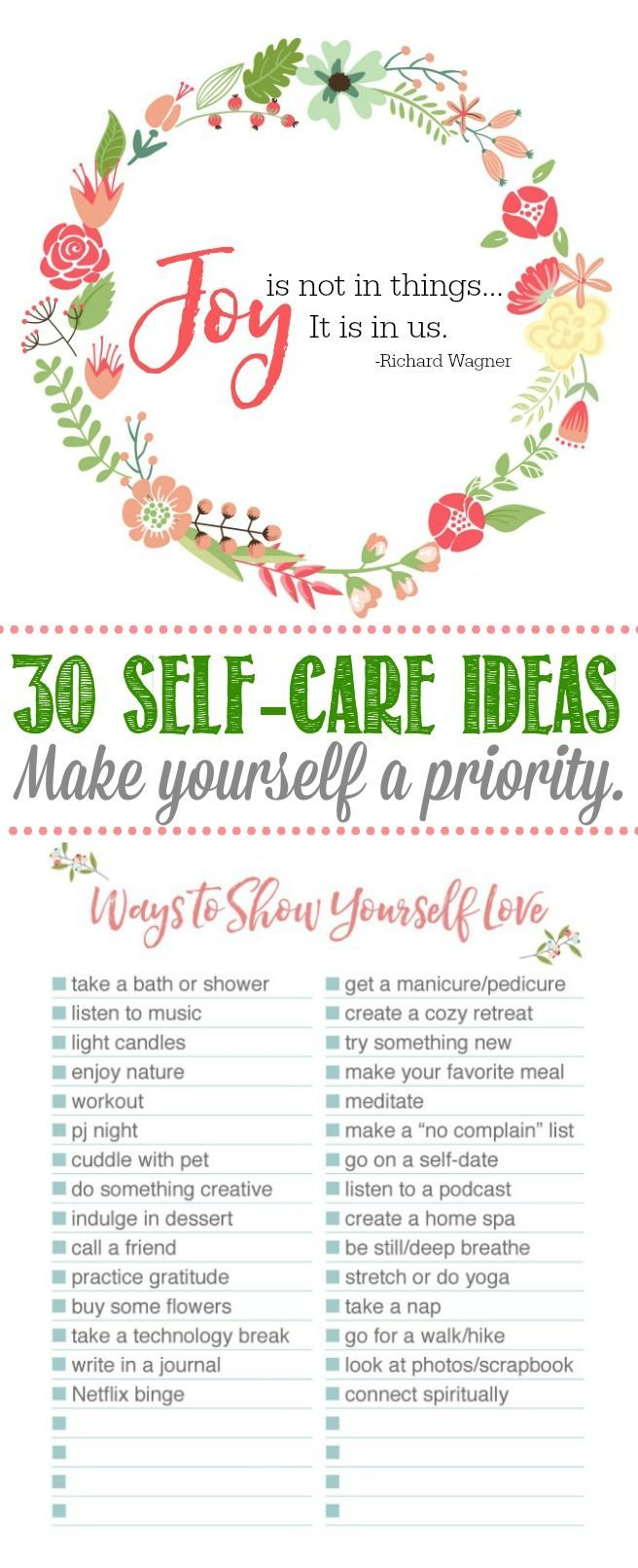 Take time for yourself to unwind, reset and rejuvenate. 30 self-care ideas with free printable. Must read!