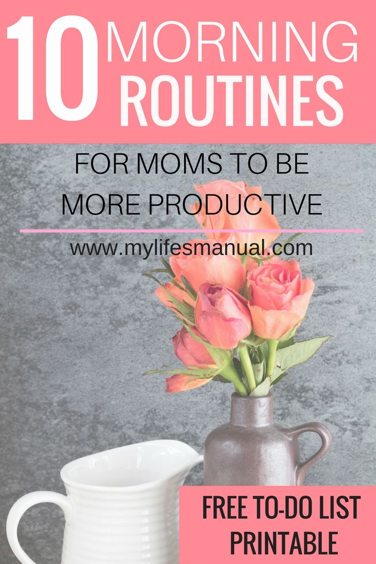 Ten simple routines to a better mornings for moms. How she can make time and do what she loves. PLUS free to-do list printable. Moms you can have a quiet and better morning so you can be productive through out the day. #morning #moms #productivity