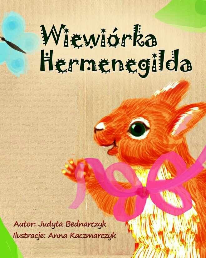 Wiewiórka Hermenegilda http://loloki.pl/opowiadania/374