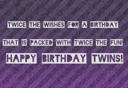 Birthday-Wishes-for-Twins-Girls-or-Boys.png (500×345)