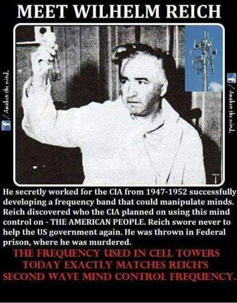 5G is going to be their most powerful weapon against us so far... Research it! They've really progressed since Wilhelm Reich....very sophisticated, powerful and deadly.