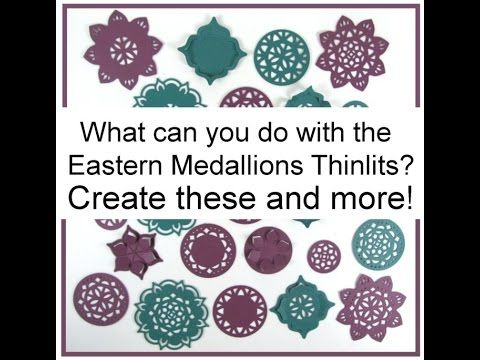 VIDEO - Eastern Medallions Thinlits What Can You Do With Them? - Barbstamps!! Barb Mullikin Stampin' Up! Demonstrator