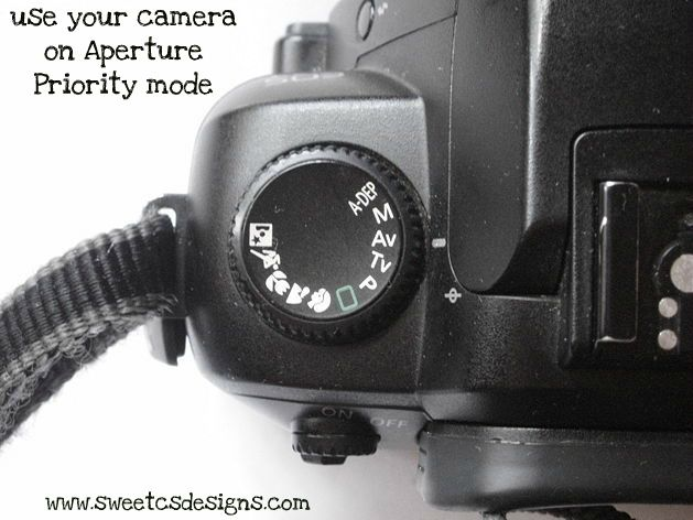{photography} Use Your Camera In Aperture Priority Mode