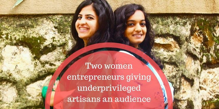 Two women entrepreneurs giving underprivileged artisans an audience https://globalowls.com/two-women-entrepreneurs-giving-underprivileged-artisans-an-audience/