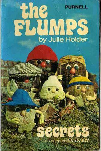 The Flumps- good lord I'm old, look how old it looks!!!