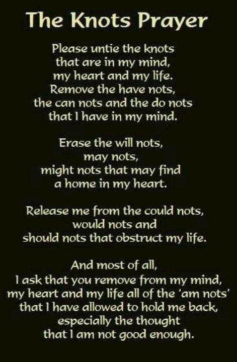 "The Knots prayer on my ""I Am Enough"" blog post."
